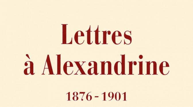 Les «Lettres à Alexandrine», prix Sévigné de la Correspondance